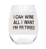 About Face Designs - I'm Retired Wine Glass