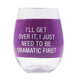 About Face Designs - Get Over It Wine Glass