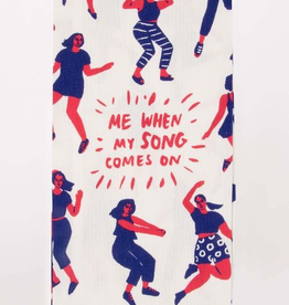 "Blue Q - ""Me When My Song Come On"" Dish Towel"