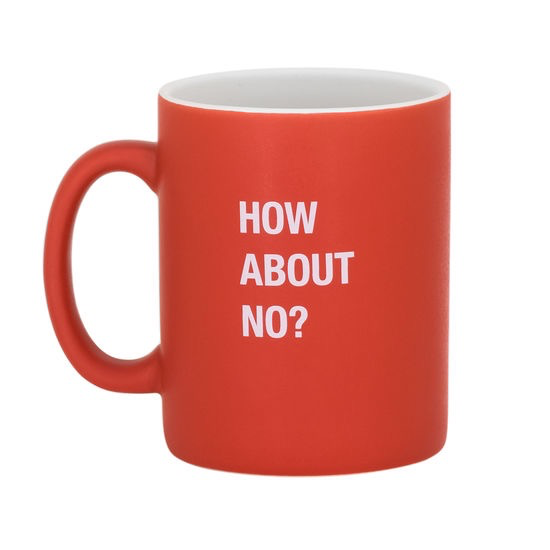 About Face Designs: How About No Mug