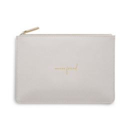 Katie Loxton Perfect Pouch:  Amazing Friend