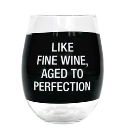 About Face Designs: Aged To Perfection Wine Glass