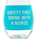 About Face Designs: Drink With a Nurse Wine Glass