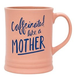 About Face Designs: Caffeinated Like a Mother Mug