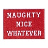 Oliver Thomas Naughty Nice Whatever Badge