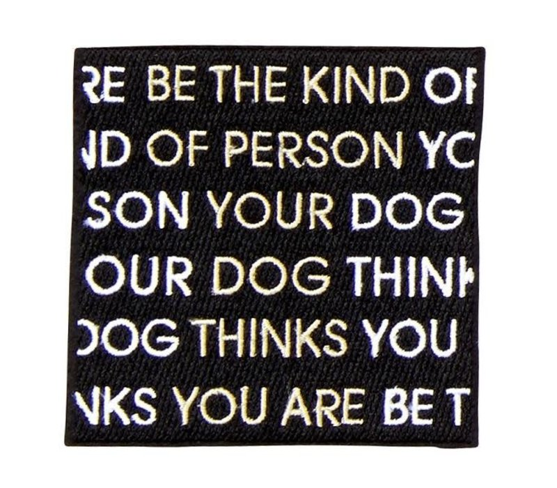 Be The Kind of Person Blk/wht Peal and Stick Badge