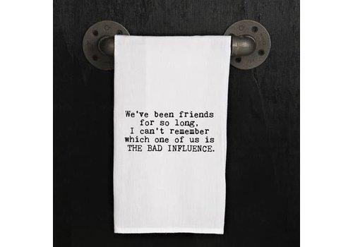 We've Been Friends Towel