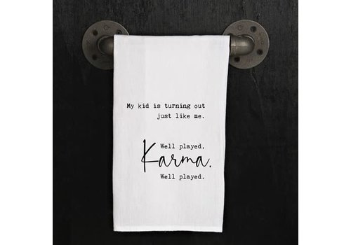 Well played Karma. Well played- Towel