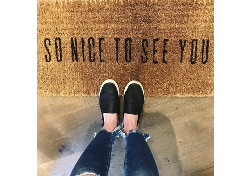 """Natural Coir Doormat """"So Nice to See You"""""""