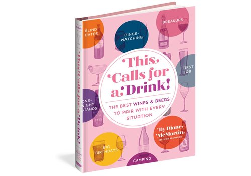 Workman Publishing This Calls for A Drink Book