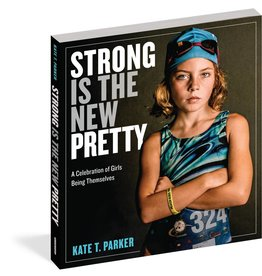 Workman Publishing Strong is the New Pretty Hardcover Book