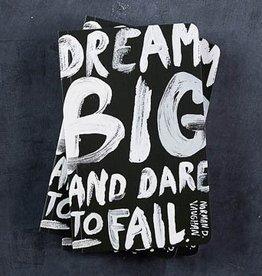 Compendium Dream Big and Dare to Fail Journal