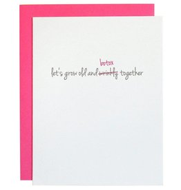 """Chez Gagne """"Lets Grow Old and Botox Together"""" Card"""