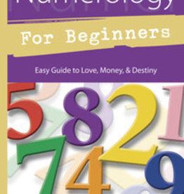 Numerology for Beginners: Easy Guide to Love, Money, & Destiny