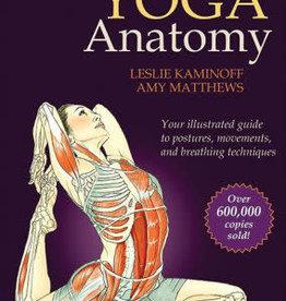 Yoga Anatomy - 2nd Edition