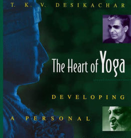 The Heart of Yoga - Developing a Personal Practice