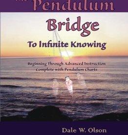 The Pendulum Bridge - To Infinite Knowing