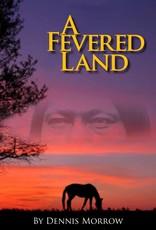 A Fevered Land