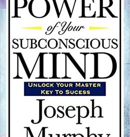 Power of Your Subconscious Mind by Murphy, Joseph - DNR
