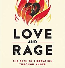 Love and Rage: The Path of Liberation Through Anger by Owens, Lama Rod