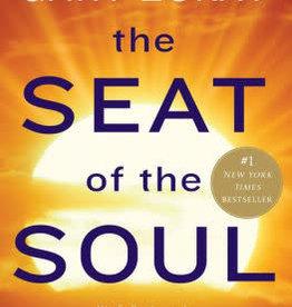 The Seat of the Soul (Anniversary) by Zukav, Gary