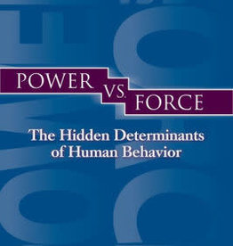 Power vs. Force by Hawkins, David R.