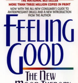 Feeling Good: The New Mood Therapy (Rev and Updated) by Burns, David D.