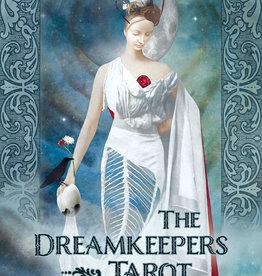 The Dreamkeepers Tarot by Liz Huston