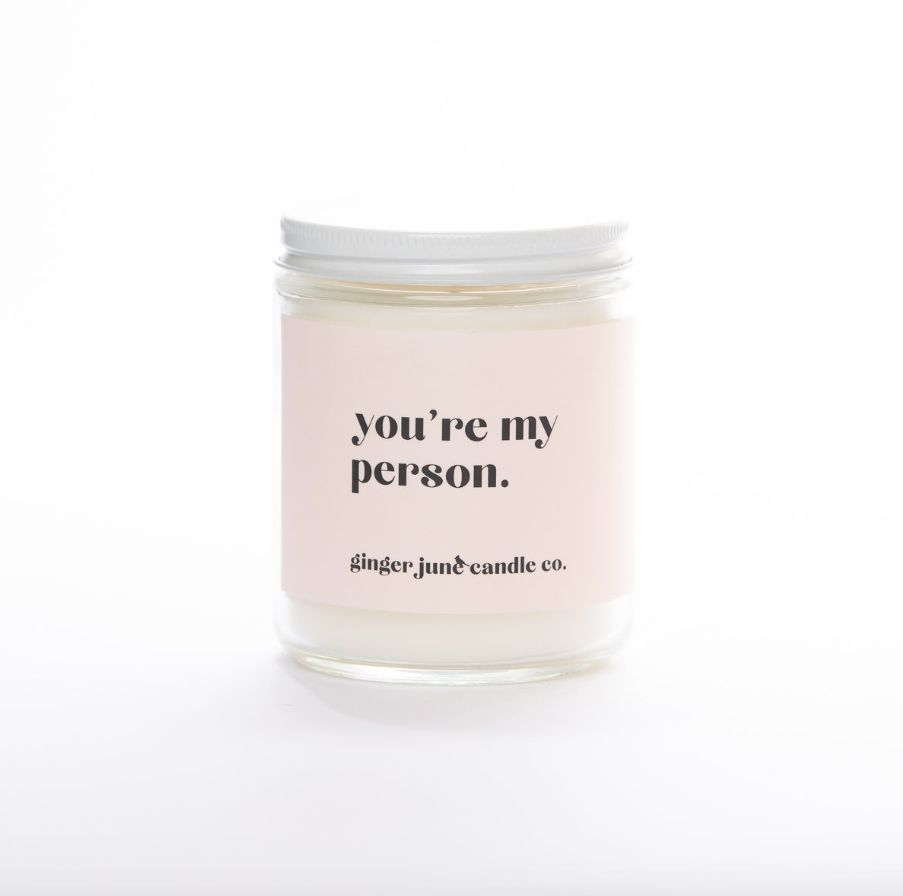 You're My Person Candle 9oz.