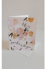 Cards Life Is Sweeter Card