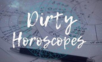 Dirty Horoscopes - November 2018