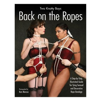 Two Knotty Boys - Back On The Ropes