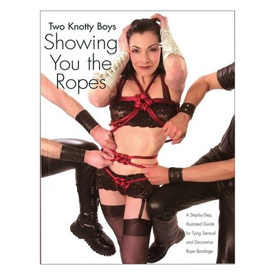 Two Knotty Boys - Showing You The Ropes