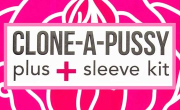 June 2020 Featured Product - Clone-A-Pussy Plus+ Sleeve Kit