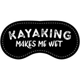 Eye Chatters Satin Blindfold - Kayaking makes me wet