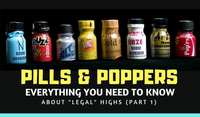 "Ask LSOP #29 - Pills & Poppers - What you need to know about ""Legal Highs"""