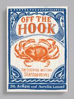 DL Acken Off The Hook Cookbook