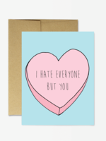 Party Mountain Paper co. I Hate Everyone But You Card