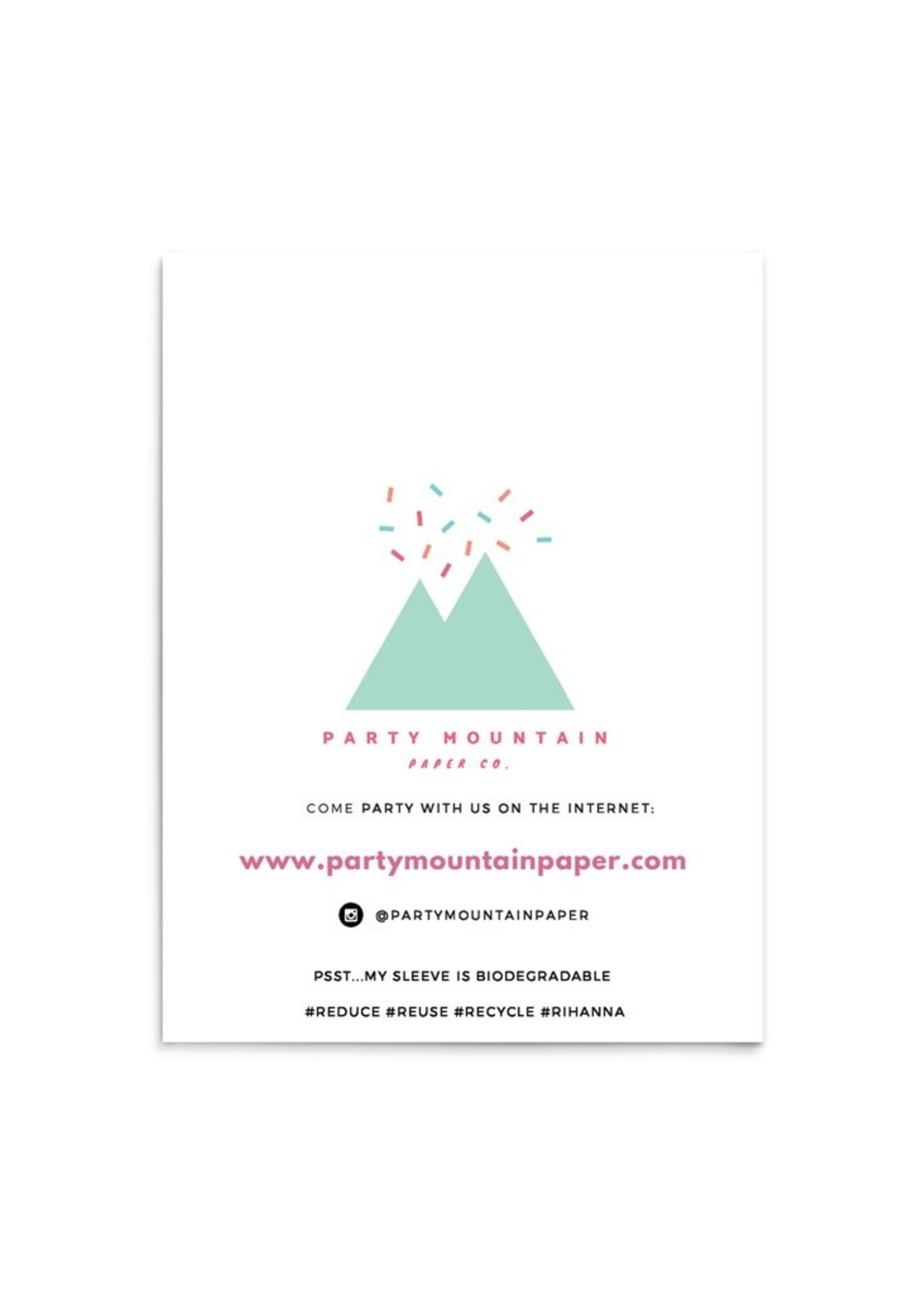 Party Mountain Paper co. Stay Fab Card