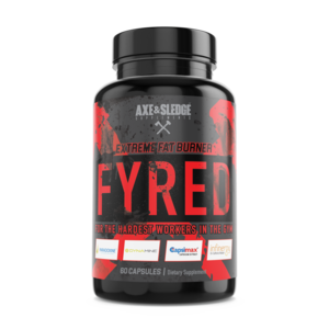 Axe & Sledge FYRED // Extreme Fat Burner