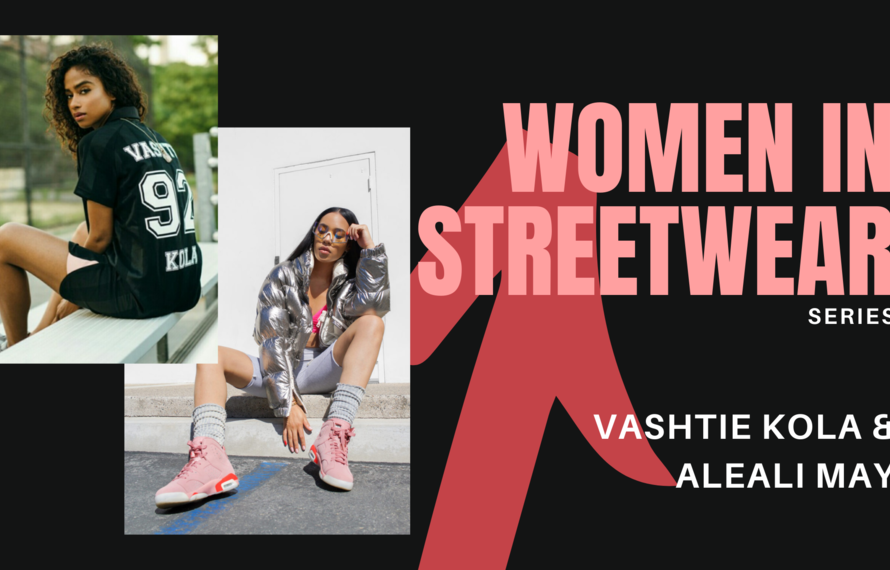 Women in Streetwear Series: Kola & May