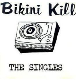 Self Released (LP) Bikini Kill - The Singles