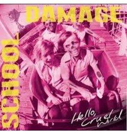 (LP) School Damage - Hello, Cruel World