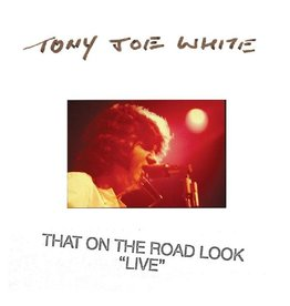 (LP) Tony Joe White - That On The Road Look (Live) BF19