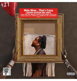 (LP) Wale - Wow That's Crazy (Red Vinyl) [RSD Drops Sep 2020]