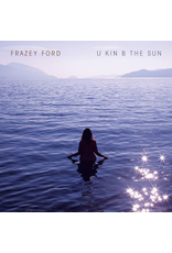 (CD) Frazey Ford - U Kin B the Sun