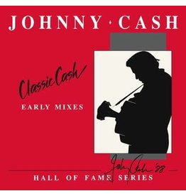 (LP) Johnny Cash - Classic Cash: Hall Of Fame  Series: Early Mixes (2LP) RSD20 (October Drop Day)