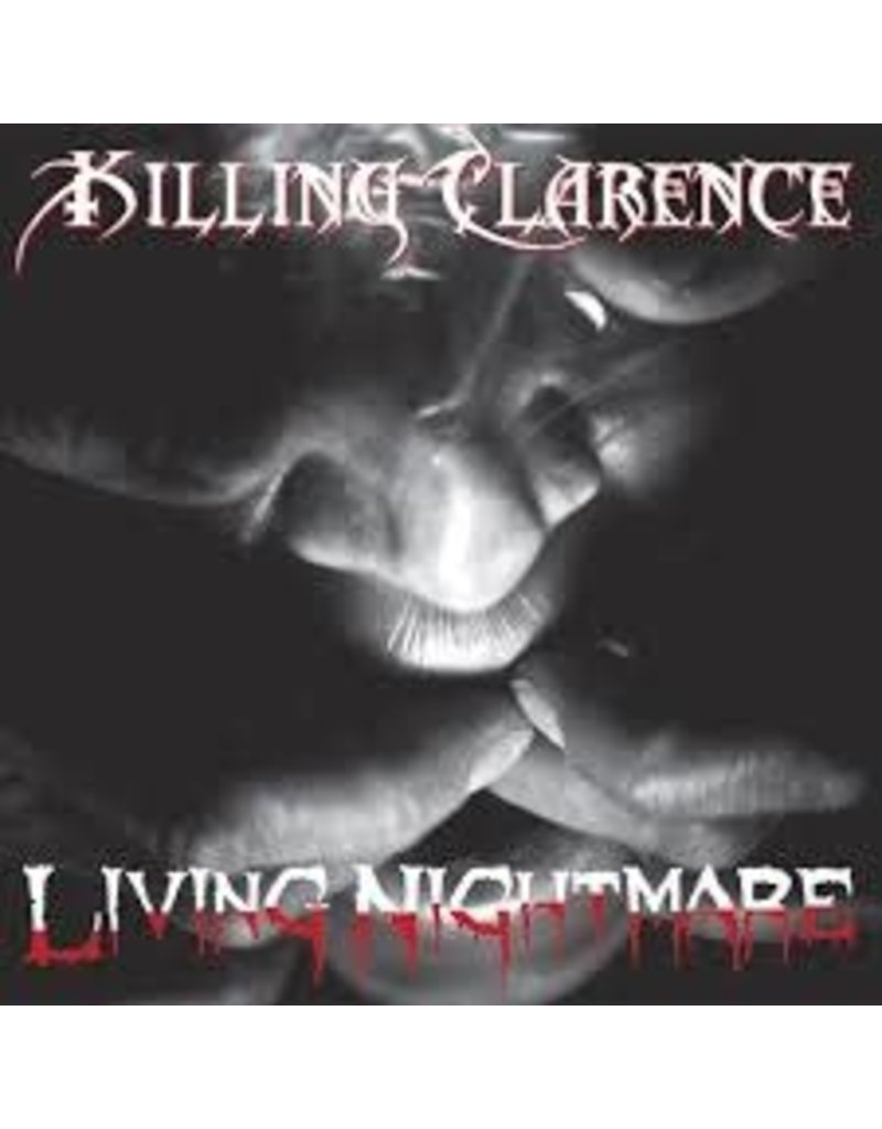 (CD) Killing Clarence - Living Nightmare