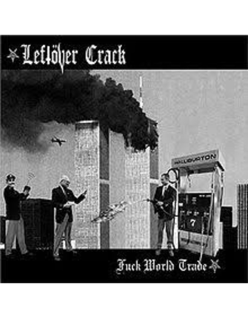 (CD) Leftover Crack - Fuck World Trade (2015 re-issue 5 bonus tracks)