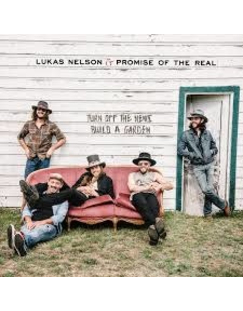 (CD) Lukas Nelson & Promise Of The Real - Turn Off the News